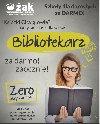 BIBLIOTEKARZ - TWÓJ NOWY ZAWÓD ZA DARMO, ZAOCZNIE! poszukuję Edukacja / Korepetycje