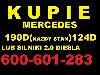 Skup Mercedes 190d 124d 2.0D Kupie silnik 200d 300d w201 poszukuję Samochody Osobowe
